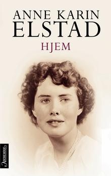 """I den selvbiografiske romanen """"Hjem"""" forteller Anne Kari Elstad om sitt forhold til stemoren, som hadde vært misjonær for Frelsesarmeen"""