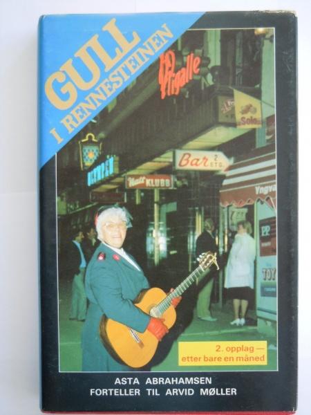 """Boka """"Gull i rennesteinen""""kom i 1987, og ble trykket i flere opplag."""